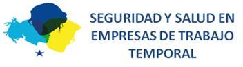 Resultado de imagen de CAMPAÑA EUROPEA SEGURIDAD Y SALUD EN EMPRESAS DE TRABAJO TEMPORAL (ETT)